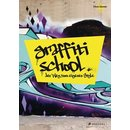 Graffiti School Deutsche Edition Buch